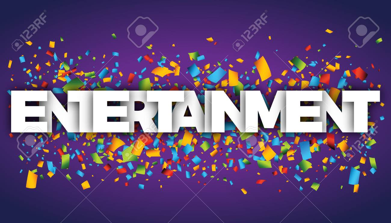 What is the Importance of Entertainment to Our Lives?